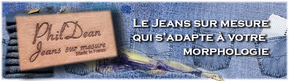 Jeans sur mesure pour votre morphologie - PhilDean