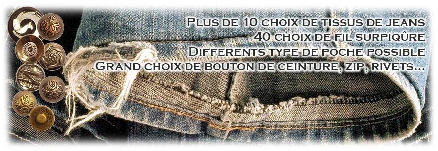 création de jeans sur mesure avec pleins de choix !